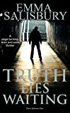 Truth Lies Waiting by Emma Salisbury