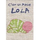 C'est un ange, Lola