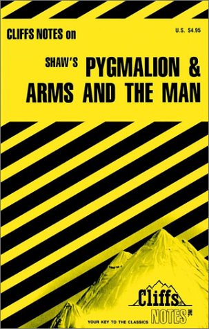 cliffs-notes-on-shaws-pygmalion-and-arms-and-the-man