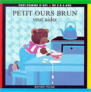 """Afficher """"Petit Ours Brun veut aider"""""""