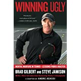 Winning Ugly: Mental Warfare in Tennis--Lessons from a Master (English Edition)