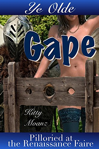 Ye Olde Gape: Pilloried at the Renaissance Faire (First Anal / Fisting / Bondage) (English (Slutty Fancy Dress)