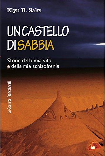 un-castello-di-sabbia-storie-della-mia-vita-e-della-mia-schizofrenia-le-comete