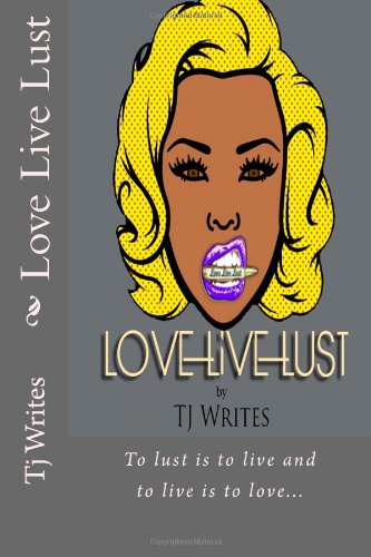 Love Live Lust