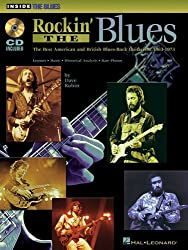 Rockin' the Blues: The Best American and British Blues-Rock Guitarists: 1963-1973 (Inside the Blues Series) by Rubin, Dave (2005) Sheet music