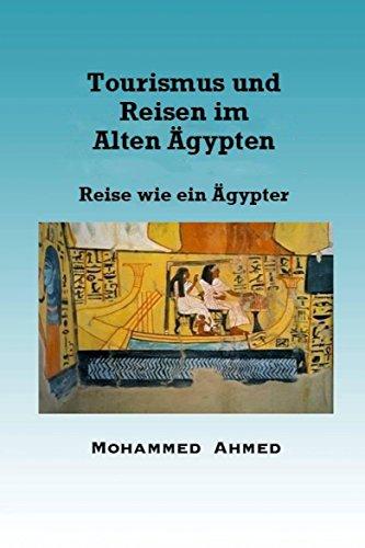 tourismus-und-reisen-im-alten-gypten-reise-wie-ein-gypter-german-edition