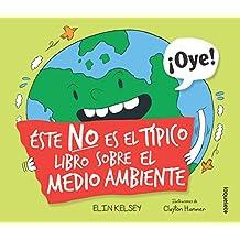 Este No Es El Tipico Libro Sobre El Medio Ambiente