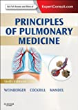 Principles of Pulmonary Medicine E-Book (PRINCIPLES OF PULMONARY MEDICINE (WEINBERGER))