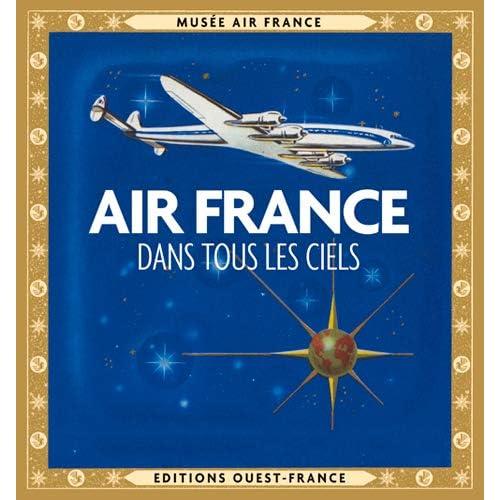 AIR FRANCE DANS TOUS LES CIELS