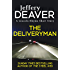 The Deliveryman: A Lincoln Rhyme Short Story (Kindle Single) (English Edition)