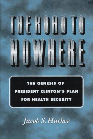 The Road to Nowhere by Jacob S. Hacker (1996-11-25) par Jacob S. Hacker