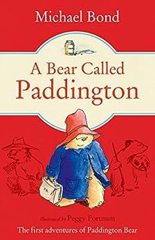 A Bear Called Paddington (Paddington Bear Book 1) by [Bond, Michael]