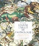 Le livre unique de l'astrologie