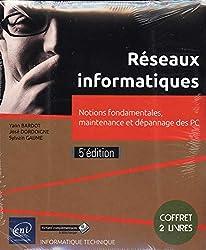 Réseaux informatiques - Coffret de 2 livres : Notions fondamentales, maintenance et dépannage des PC (5e édition)