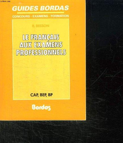 Français aux examens professionnels : CAP, BEP, BP