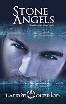 Stone Angels (Primani Book 3) by [Olerich, Laurie]