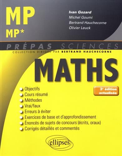 Mathmatiques MP/MP* - 3e dition actualise