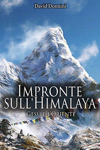 Impronte sull'Himalaya. Gesù e l'Oriente por David Donnini