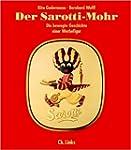 Der Sarotti-Mohr. Die bewegte Geschic...