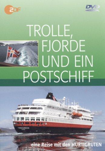 Trolle, Fjorde und ein Postschiff . Eine Reise mit den Hurtigruten