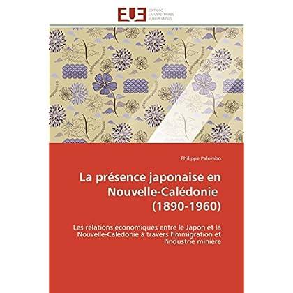 La présence japonaise en nouvelle-calédonie (1890-1960)