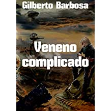 Veneno complicado (Portuguese Edition)