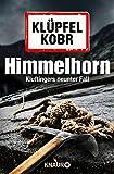 Himmelhorn: Kluftingers neunter Fall - Volker Klüpfel