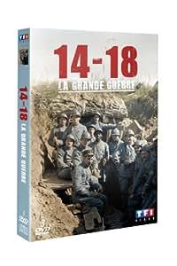 1914 - 1918 : la Grande Guerre [Édition Anniversaire]