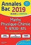Annales Bac 2019 Maths Phys. Chimie Tles STI2D-STL...