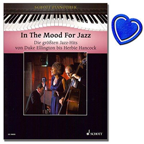 In the Mood for Jazz - Klavier Noten - Die größten Jazz-Hits von Duke Ellington bis Herbie Hancock - Herausgeber: Hans-Günter Heumann - ( mit bunter herzförmiger Notenklammer ) -