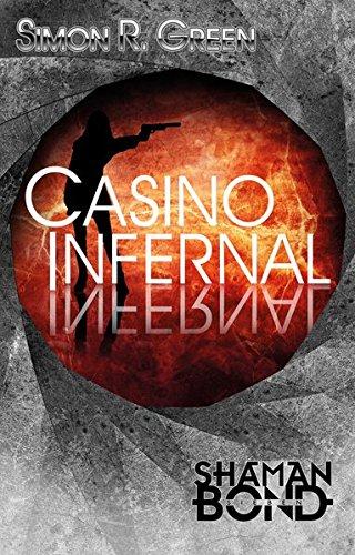 Casino Infernal: Shaman Bond 7