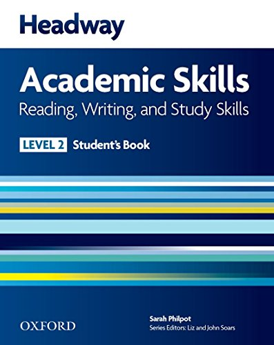 Headway Academic Skills 2 Reading, Writing, and Study Skills Student's Book with Oxford Online Skills (New Headway Academic Skills)