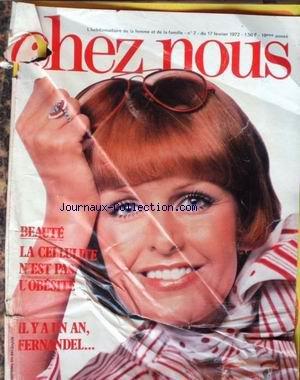 CHEZ NOUS [No 7] du 17/02/1972 - LA CELLULITE - FERNANDEL - CONFORT MENAGER. couverture froiss+¢e