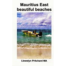 Mauritius East beautiful beaches: A Souvenir Collection of colour photographs with captions (Photo Albums)