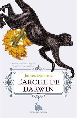 L'arche de Darwin : Ou Une prfrence pour le singe