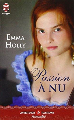 Passion à nu par Emma Holly