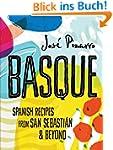 Basque: Spanish Recipes From San Seba...