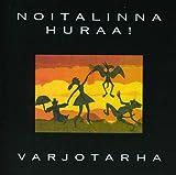 Songtexte von Noitalinna Huraa! - Varjotarha