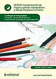 Interpretación de mapas y planos topográficos y dibujo de planos sencillos. AGAJ0308 - Gestión de la instalación y mantenimiento de céspedes en campos deportivos