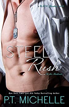 Steel Rush (In the Shadows Book 5) by [Michelle, P.T.]