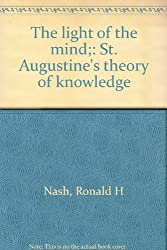 Title: The light of the mind St Augustines theory of know