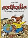 Nathalie Mon Premier Tour du Monde par Salma