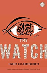 [(The Watch)] [By (author) Joydeep Roy-Bhattacharya] published on (December, 2013)
