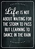 Life is not about waiting for the storm to pass but learning how to dance in the rain inspiration quote acrylic fridge magnet or can be used a a plaque