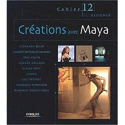 Créations avec Maya