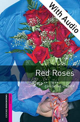 Red Roses - With Audio Starter Level Oxford Bookworms Library (English Edition) 250 Audio