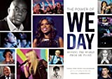 The Power of We Day: Moving the World from Me to We by Craig Kielburger (2014-09-09)