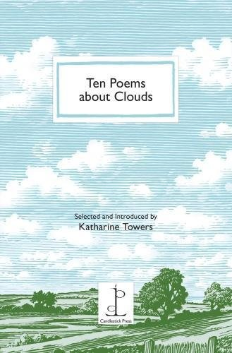Ten Poems About Clouds - Candlestick Tower