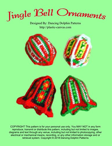 Jingle Bell Ornaments: Plastic Canvas Pattern (English Edition) -