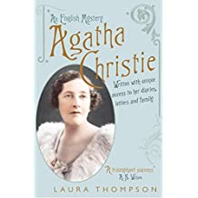 Agatha Christie: An English Mystery: Written by Laura Thompson, 2008 Edition, Publisher: Headline Review [Paperback]
